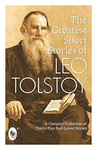 The Greatest Short Stories of Leo Tolstoy [Paperback] Leo Tolstoy