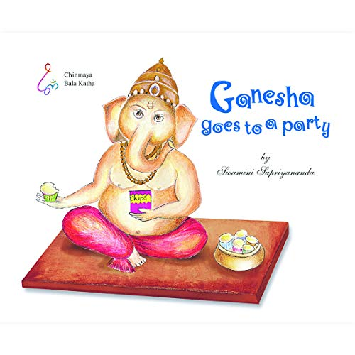 Ganesha goes to a party [Paperback] Nishita Chaitanya