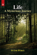 Life: A Mysterious Journey [Paperback] Svami Purna
