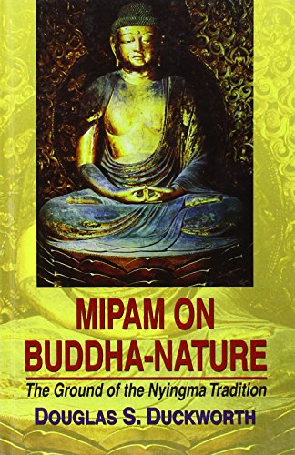 Mipam on Buddha-Nature: The Ground of the Nyingma Tradition [Hardcover] Douglas S. Duckworth