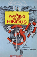 A Warning to the Hindus [Paperback] Savitri Devi