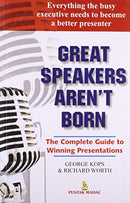 Great Speakers Aren'T Born [Paperback] George Kops & Richard Worth