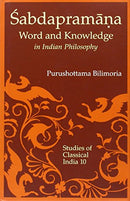 Sabdapramana: Word and Knowledge in Indian Philosophy [Hardcover] Purushottama Bilimoria