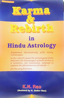 Karma and Rebirth in Hindu Astrology: Explained illustratively with many horoscopes: Hindu Astrology Series [Paperback] K. N. Rao