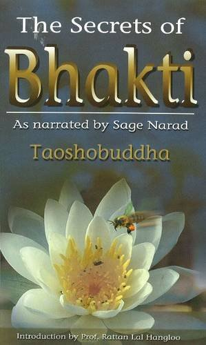 Secrets of Bhakti As Narrated by Sage Narad