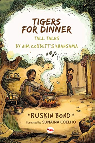 Tigers for Dinner: Tall Tales By Jim Corbett's Khansama [Paperback] Bond, Ruskin
