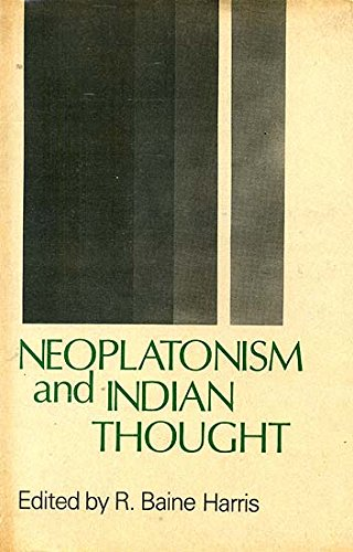 Neoplatonism and Indian Thought (Sri Garib Dass Oriental) [Hardcover] Ed. R. Baine Harris