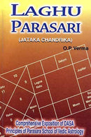 Laghu Parasari: Jataka Chandrika: Comprehensive Exposition DASA Principles of Parasara School of Vedic Astrology [Paperback] O. P. Verma