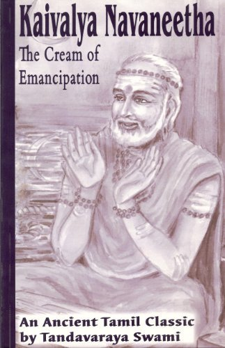 Kaivalya Navaneeta: The Cream of Emancipation by Tandavaraya Swami (2006-01-01) [Paperback]