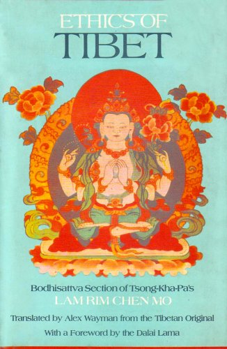 "Ethics of Tibet: Bodhisattva Section of Tsong-Kha-Pa's "" Lam Rim Chen Mo "" (Rin Chin Mo Bibliotheca Indo-Buddhica) [Hardcover] Tson-kha-pa Blo-bzan-grags-pa and Alex Wayman"