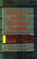 Linguistic Issues in Encoding Sanskrit [Hardcover] Peter M. Scharf and Malcolm D. Hyman