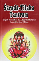 Sarada-Tilaka Tantram (Sri Garibdas Oriental Series) [Hardcover] A Board of Scholars and Arthur Avalon