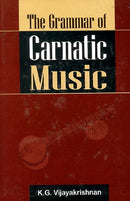 Grammar of Carnatic Music (with CD) [Hardcover] K. G. Vijayakrishnan