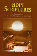 Holy Scriptures: A symposium on the Great Scriptures of the World [Paperback] A <i>Vedanta Kesari</i> Presentation