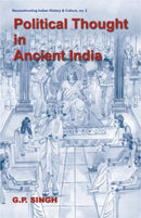 Political Thought in Ancient India [Hardcover] G. P. Singh