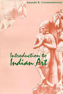 Introduction to Indian Art [Hardcover] Ananda K. Coomaraswamy