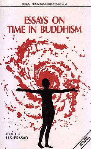 Essays on Time in Buddhism Prasad, H. S.