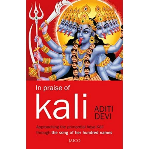 In Praise Of Kali [Paperback]