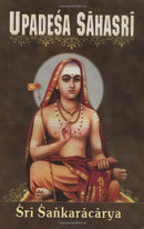 Upadesa Sahasri: A Thousand Teachings [Paperback] Shankara and translated by Swami Jagadananda