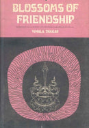 Blossoms of Friendship [Paperback] Vimala Thakar