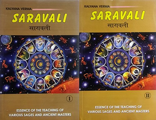 Saravali: Essence of the Teaching of Various Sages and Ancient Masters: Set of 2 Volumes [Paperback] Kalyana Verma