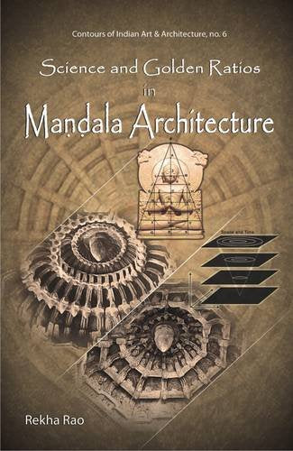 Science and Golden Ratios in Mandala Architecture [Hardcover] Rekha Rao