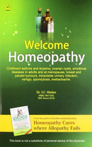 Welcome Homeopathy [Paperback] Dr. S.C. Madan