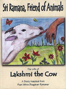 The Life of Lakshmi the Cow [Paperback] Sri Ramana, Friend of Animals