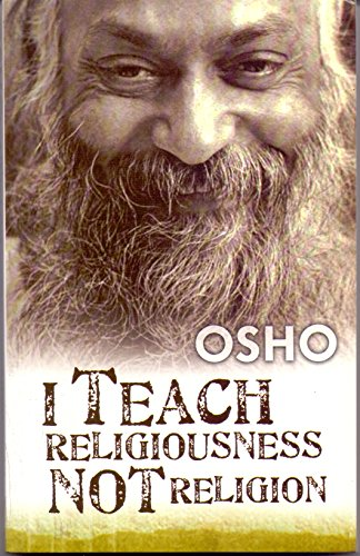 I Teach Religiousness Not Religion [Paperback]