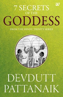 7 Secrets of the Goddess: From the Hindu Trinity Series