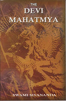 The Devi Mahatmya in Sanskrit Original with a Lucid Running Translation in English [Paperback] Swami Sivananda