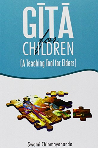 Gita For Children /A Teaching Tool For Elders [Paperback] Swami Chinmayananda