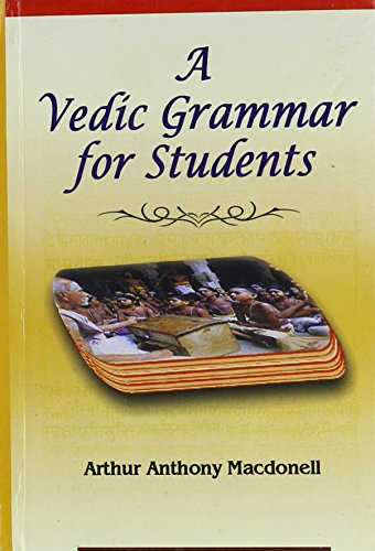 A Vedic Grammar for Students [Hardcover] Arthur Anthony Macdonell and A.A. Macdonell