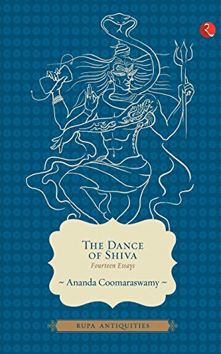 The Dance Of Shiva: Fourteen Essays