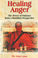 Healing Anger: The Power of Patience from a Buddhist Perspective [Paperback] Dalai Lama
