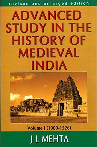 Advanced Study in the History of Medieval India Vol. 1