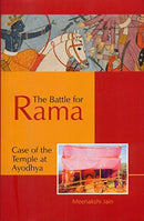 The Battle for Rama (Case of the Temple at Ayodhya) [Hardcover] Meenakshi Jain