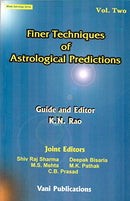 Finer Techniques of Astrological Predictions, 2 Vols. [Paperback] K. N. Rao