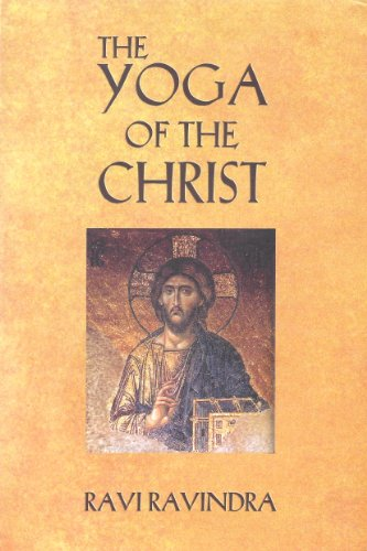 The Yoga of The Christ : The Way To The Centre