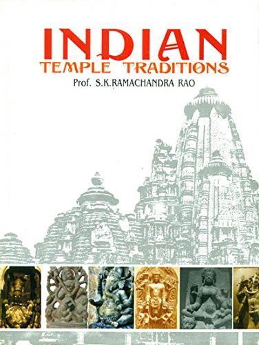 Indian Temple Traditions [Hardcover] Prof. S. K. Ramachandra Rao
