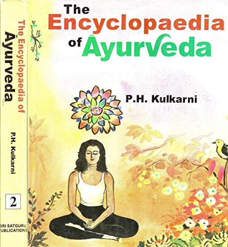 The Encyclopaedia of Ayurveda-2 Vols.(Set) [Hardcover] Prof. Dr. P.H. Kulkarni