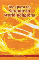 The Quest for Serenity in World Religions [Paperback] Sharma and Arvind