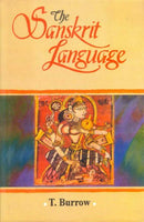 The Sanskrit Language [Hardcover] T. Burrow