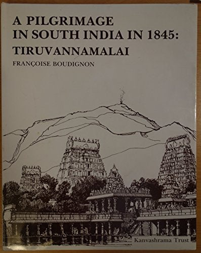 Pilgrimage in South India in 1845 [Staple Bound]