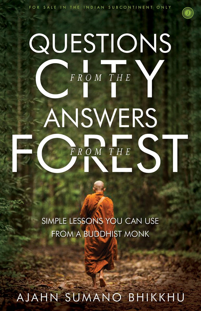 Questions from the City, Answers from the Forest