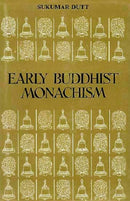 Early Buddhist Monachism