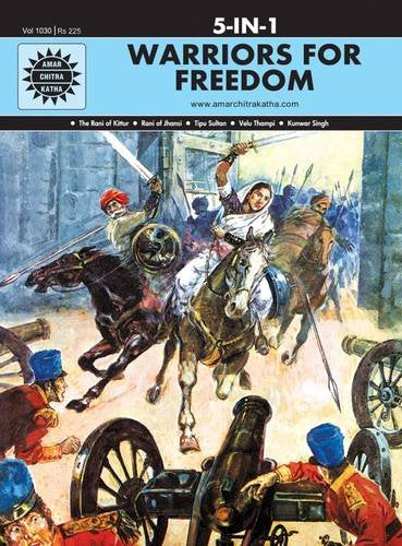Warriors for Freedom [Hardcover] Anant Pai