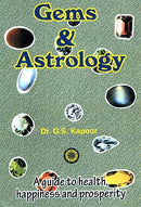 Gems and Astrology: A guide to health happiness and prosperity [Paperback] G. S. Kapoor