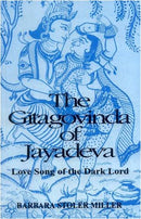 Gita Govinda of Jayadeva: Love Song of the Dark Lord [Paperback] Barbara Stoler Miller