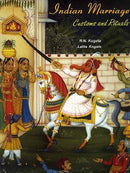 Indian Marriage: Customs and Rituals [Hardcover] R.N. Kogata and Lalita Kogata